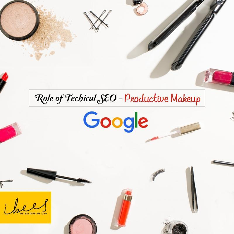 Technical SEO is Much More Than Makeup
