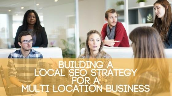 Local SEO Strategy Multi-Location Business